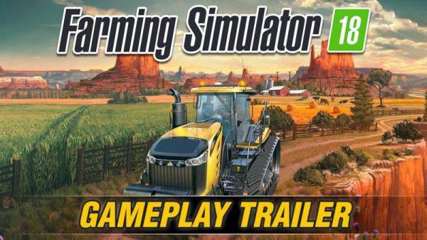 FARMING SIMULATOR 18 GAMEPLAY TRAILER • Farming simulator 19